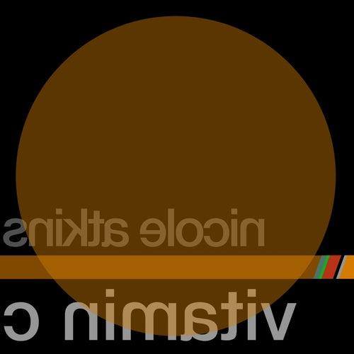 Vitamin C by Nicole Atkins