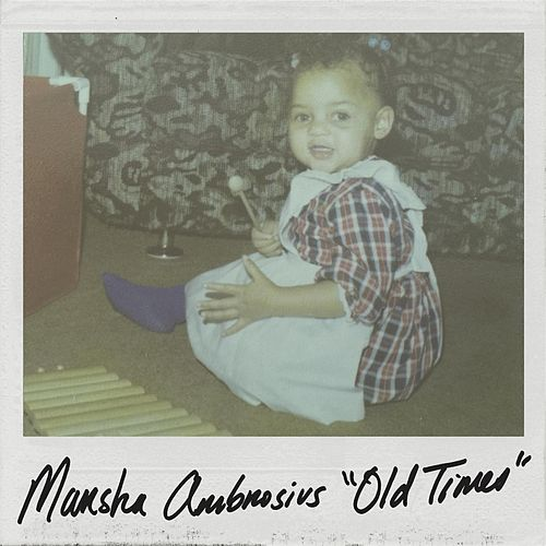 Old Times by Marsha Ambrosius