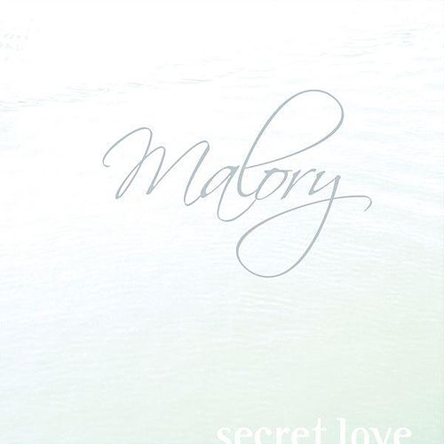 Secret Love von Malory