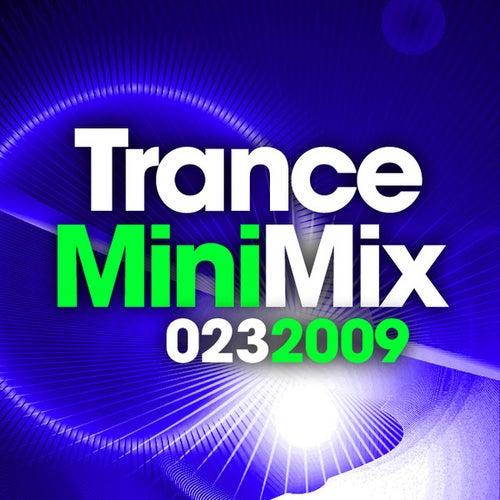 Trance Mini Mix 023 - 2009 von Various Artists