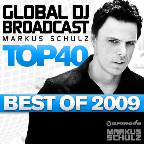 Global DJ Broadcast Top 40 - Best of 2009 von Various Artists