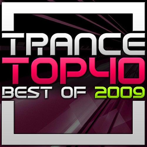 Trance Top 40 - Best of 2009 von Various Artists