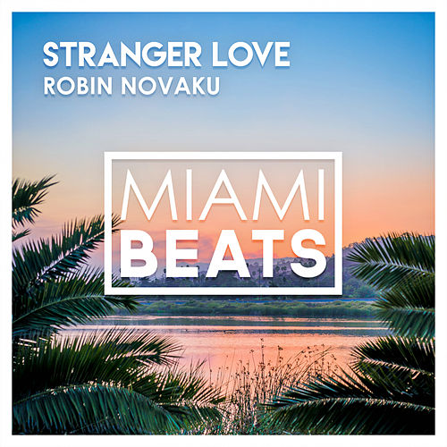 Stranger Love by Robin Novaku