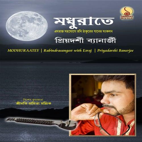 Modhuraatey by Priyadarshi Banerjee