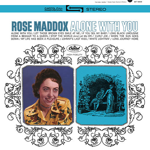Alone With You by Rose Maddox