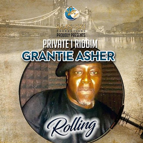 Rolling by Grantie Asher