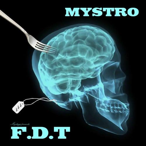 Mystro presents: f.d.t. de Mystro