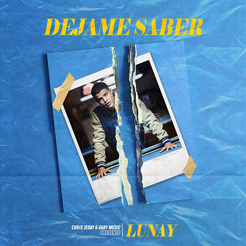 Déjame Saber by Lunay