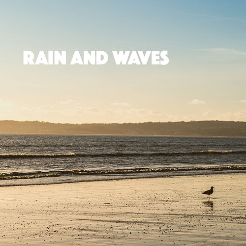 Rain And Waves fra Various Artists