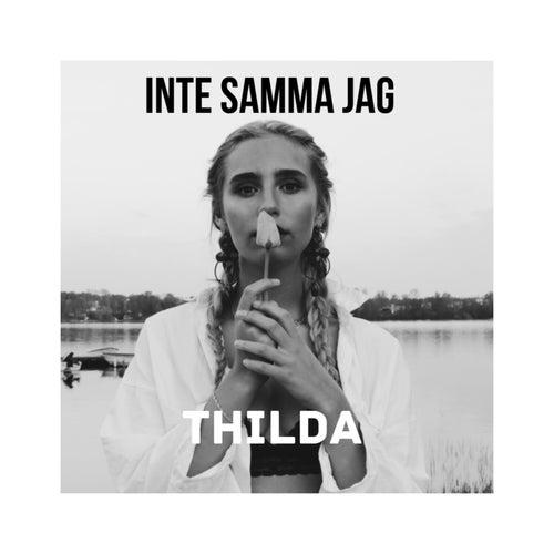 Inte samma jag de Thilda