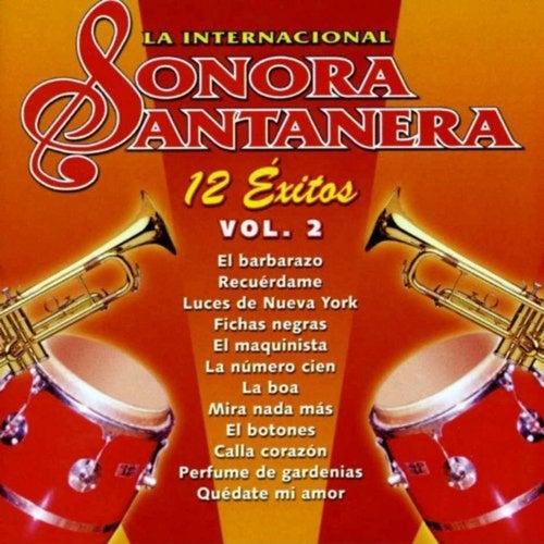 12 Exitos la Internacional Sonora Santanera, Vol. 2 de La Sonora Santanera