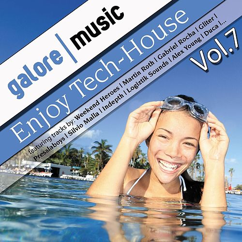 Enjoy Tech-House, Vol. 7 von Various Artists