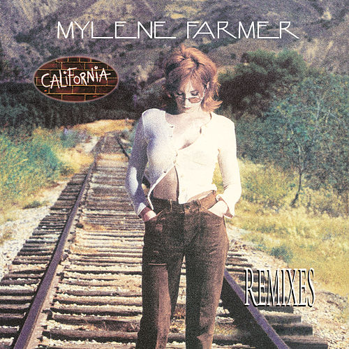 California (Remixes) de Mylène Farmer