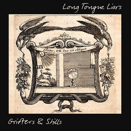 Long Tongue Liars by The Grifters
