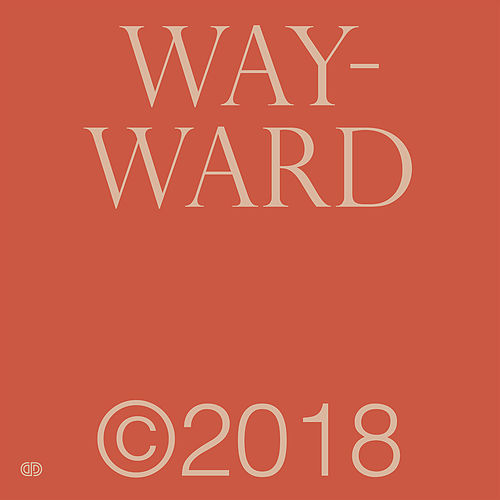 Wayward by Spencer Zahn