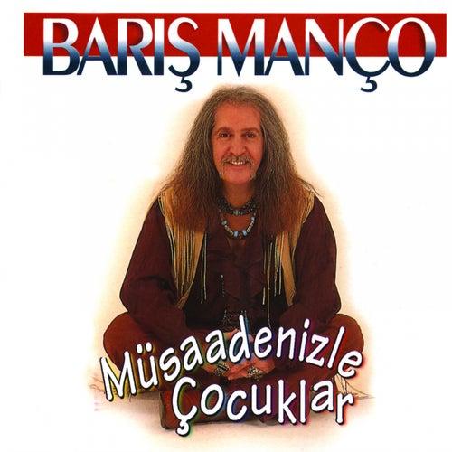 Müsaadenizle Çocuklar von Barış Manço