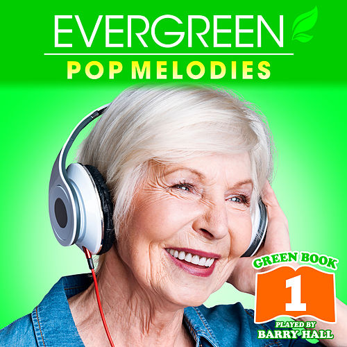 Music for Aged Care - Green Book 1 de Barry Hall