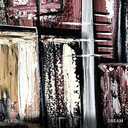 Dream by Plàsi