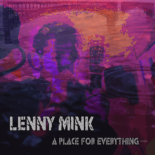 A Place for Everything by Lenny Mink