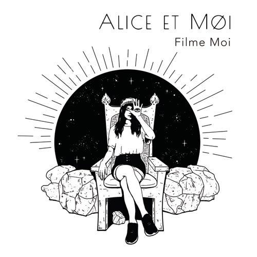 Filme moi de Alice et moi