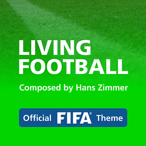 Living Football by Hans Zimmer
