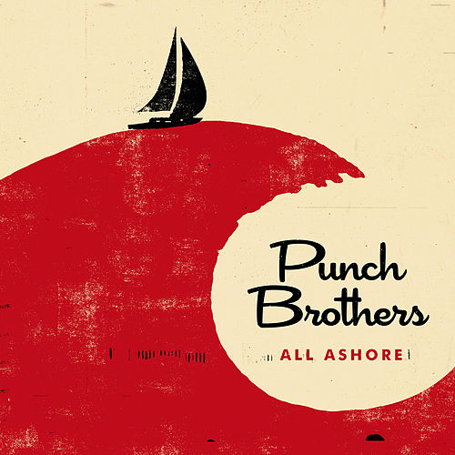 Three Dots and a Dash by Punch Brothers
