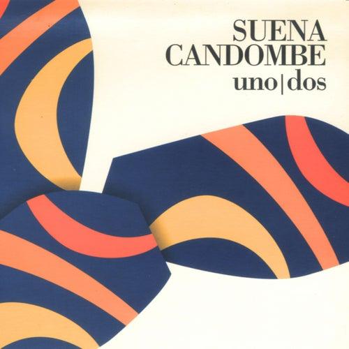 Suena Candombe Uno/Dos de Various Artists