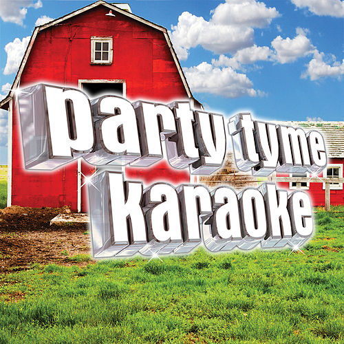 Party Tyme Karaoke - Country Hits 21 von Party Tyme Karaoke