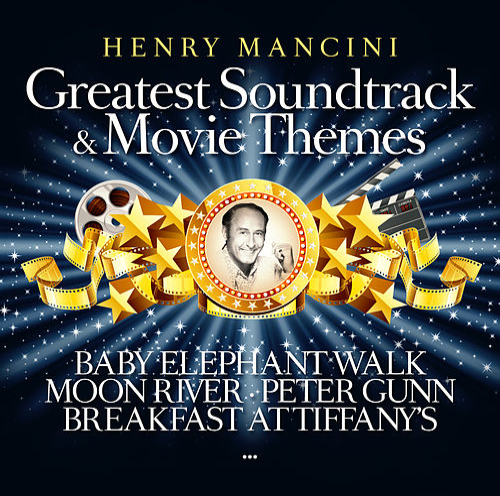 Greatest Soundtrack & Movie Themes de Henry Mancini