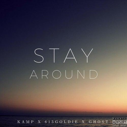 Stay Around de Kamp Kens