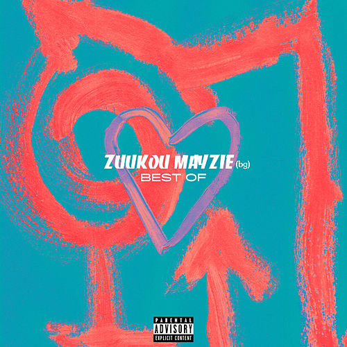 Best Of by Zuukou mayzie