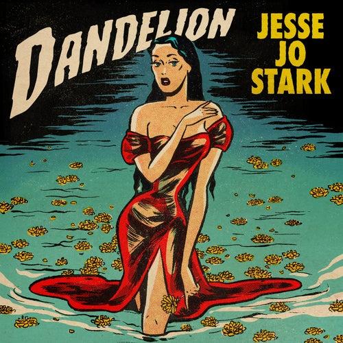 Dandelion - EP by Jesse Jo Stark