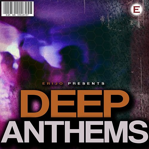 Deep Anthems by Various Artists