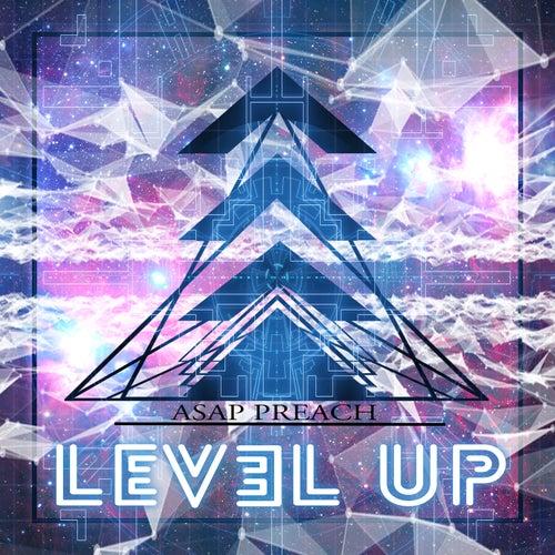 Level Up de Asap Preach