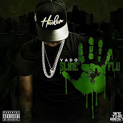 Slime Flu 5 by Vado
