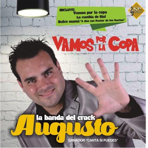 Vamos por la Copa von Augusto La Banda del Crack