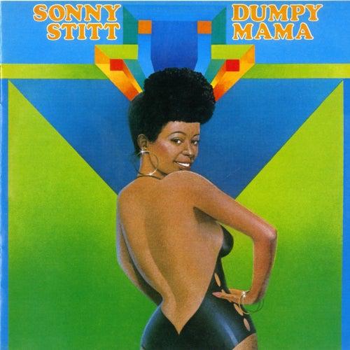 Dumpy Mama by Sonny Stitt