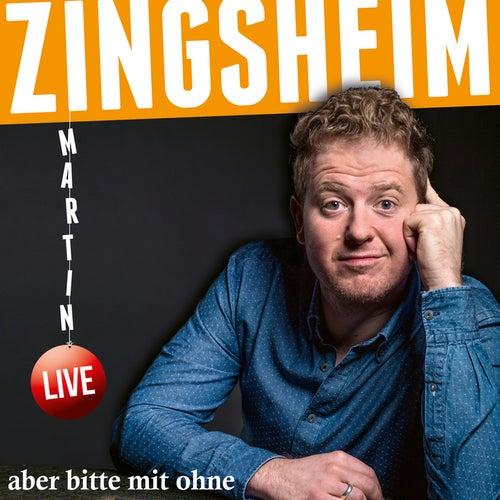 aber bitte mit ohne (Live) by Martin Zingsheim