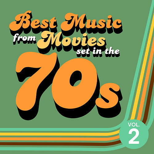 Best Music from Movies set in the 70s Vol. 2 de Soundtrack Wonder Band