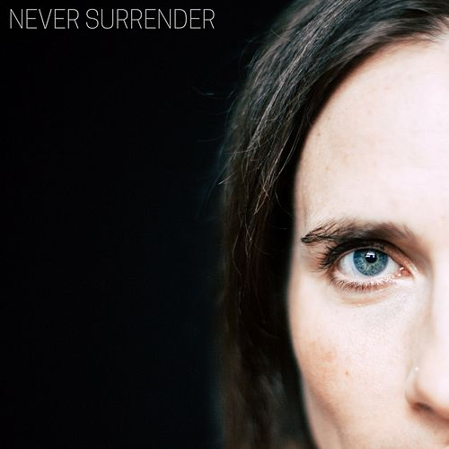 Never Surrender de Rose Cousins