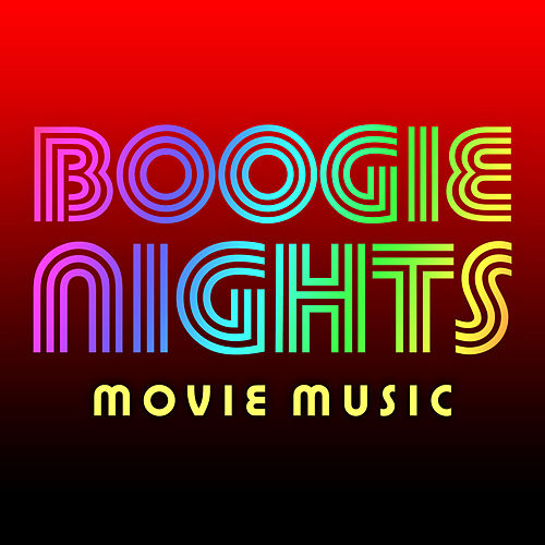 Boogie Nights Movie Music by Soundtrack Wonder Band