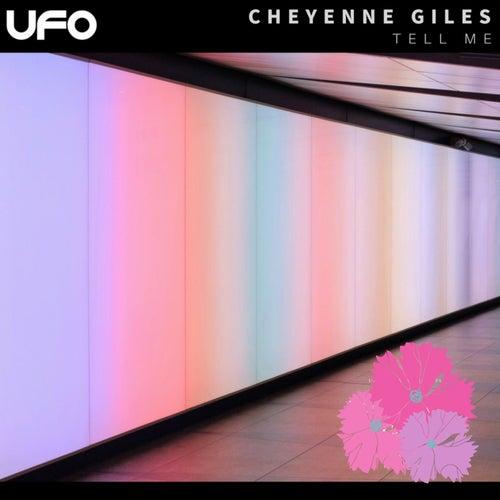 Tell Me by Cheyenne Giles