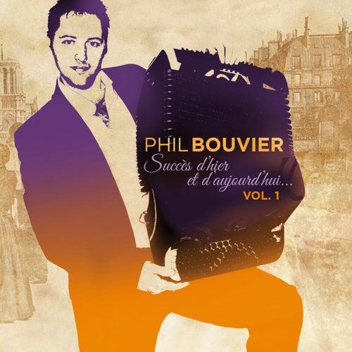 Succès d'hier et d'aujourd'hui de Phil Bouvier