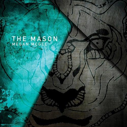 The Mason von Megan McGee