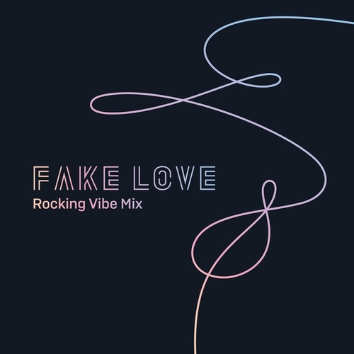 FAKE LOVE (Rocking Vibe Mix) de BTS