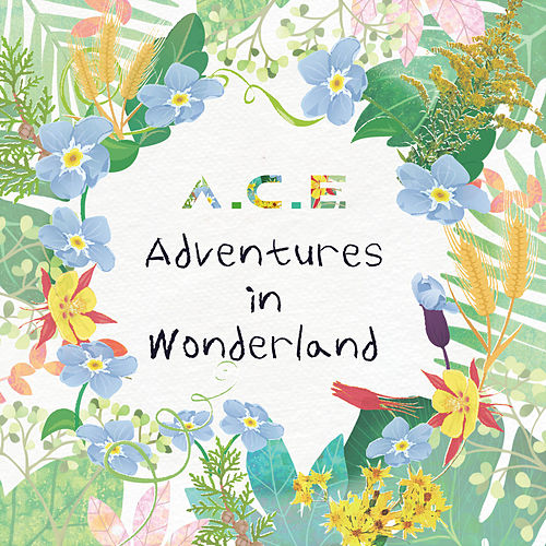 A.C.E Adventures in Wonderland de A.C.E (1)