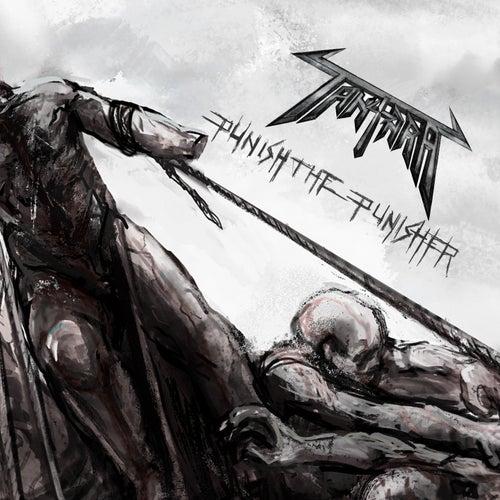 Punish the Punisher by Tantara