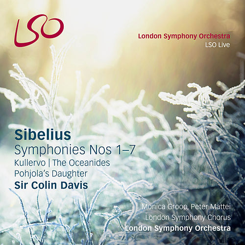 Sibelius: Symphonies Nos. 1-7, Kullervo, Pohjola's Daughter, The Oceanides by London Symphony Orchestra