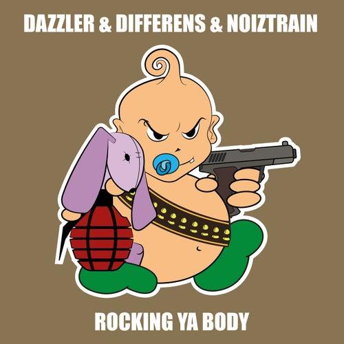Rocking Ya Body by Dazzler