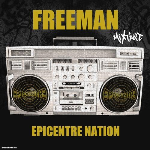 Épicentre nation (Mixtape) by Freeman